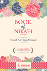 Book of Nikah by Yusuf Al-Hajj Ahmad