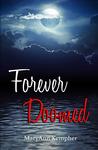 Forever Doomed (Under the Moonlight #2)