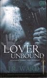 Lover Unbound - Kekasih yang Tak Terikat by J.R. Ward