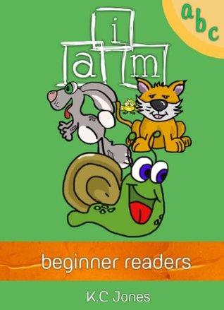Beginner Readers: I Am (Beginner Readers Series Book 1)