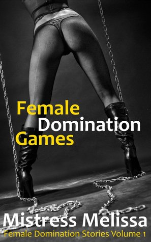 Female domination stories and pictures