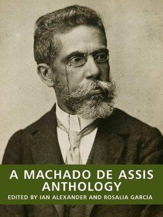 A Machado de Assis Anthology