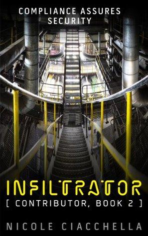 Infiltrator (Contributor, #2)
