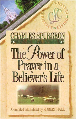 The Power of Prayer in a Believer's Life