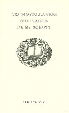 Les Miscellanées culinaires de Mr. Schott por Ben Schott, Boris Donné