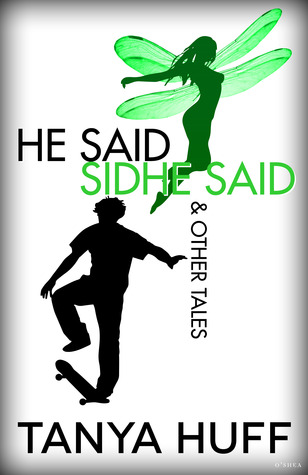 He Said, Sidhe Said & Other Tales