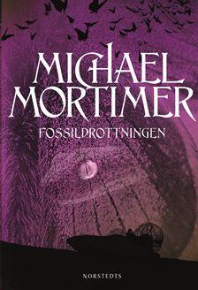 Fossildrottningen (Mortimer, #2)