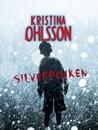 Silverpojken by Kristina Ohlsson