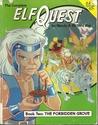The Complete Elfquest: Book 2: The Forbidden Grove (Elfquest #2)