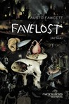 Favelost by Fausto Fawcett