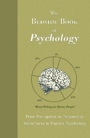 The Bedside Book Of Psychology By Christian Jarrett