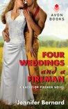 Four Weddings and a Fireman by Jennifer Bernard