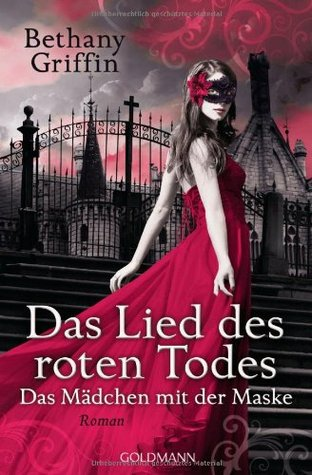 Das Lied des roten Todes by Bethany Griffin