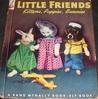 Little Friends:Kittens, Puppies, Bunnies