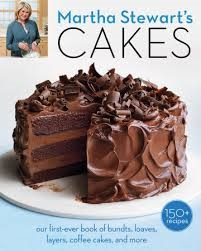 Martha Stewarts Cakes: 150 Recipes for Layer Cakes, Loaves, Bundts, Cheesecakes, Icebox Cakes, and More EPUB