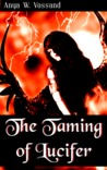 The Taming Of Lucifer