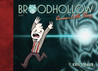 Broodhollow Book 1: Curious Little Thing