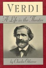 Verdi: A Life in the Theatre