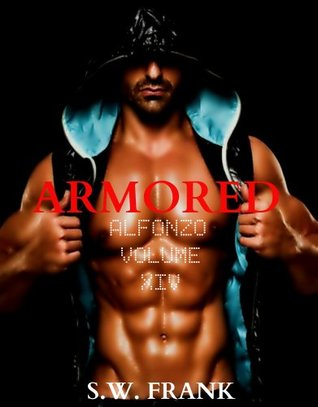 Armored (Alfonzo, #14)