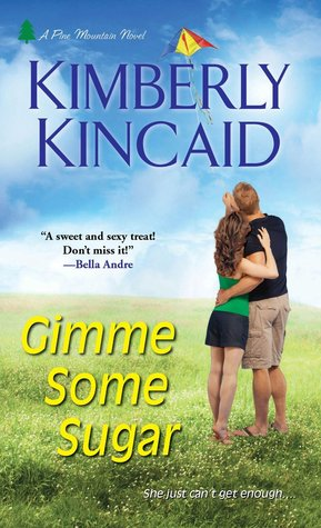 Gimme Some Sugar (Pine Mountain, #2)