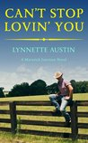 Can't Stop Lovin' You (Maverick Junction, #3)