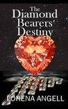 The Diamond Bearers' Destiny (The Unaltered)