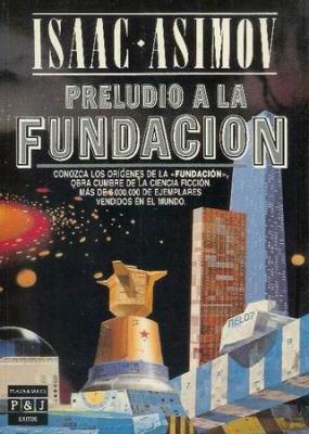 Preludio a la Fundación (Fundación, #1)