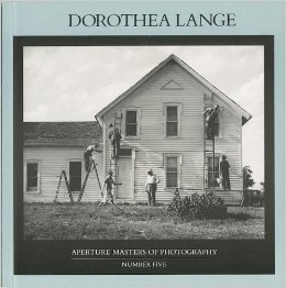 Dorothea Lange (Aperture Masters of Photography, #5)