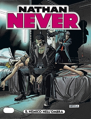 Nathan Never n. 104: Il nemico nell'ombra