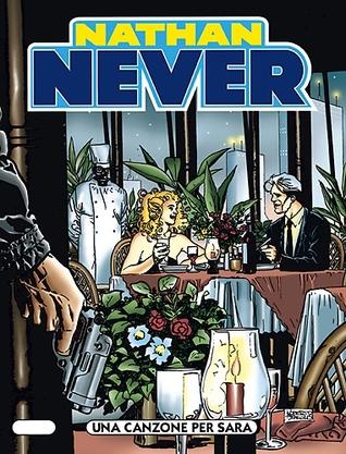 Nathan Never n. 102: Una canzone per Sara