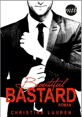 Beautiful Bastard(Beautiful Bastard 1)