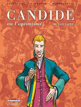 Candide ou l'optimisme de Voltaire (Candide, #1)