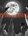 Penny Palabras - The Spectacular Revolver (Episode 01)