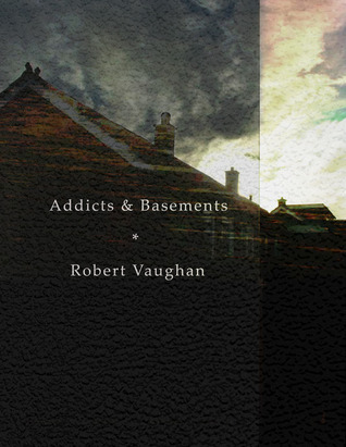 Addicts & Basements