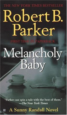 Melancholy Baby (Sunny Randall, #4)