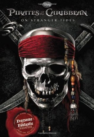 Pirates of the Caribbean: On Stranger Tides (The Junior Novelization)