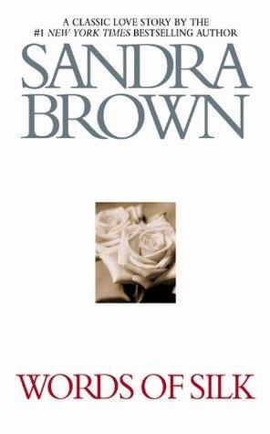 Ebook Words of Silk by Sandra Brown DOC!