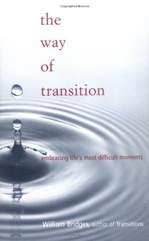 the-way-of-transition-embracing-life-s-most-difficult-moments