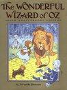 The Wonderful Wizard of Oz (Oz, #1)