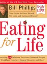 Eating for Life: Your Guide to Great Health, Fat Loss and Increased Energy!