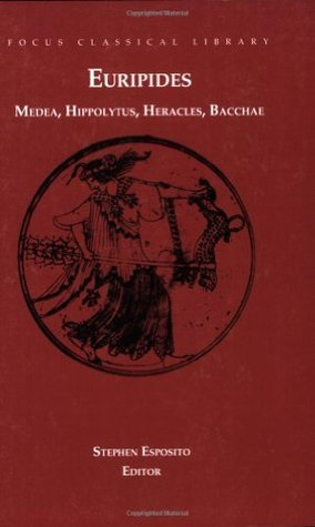Four Plays: Medea / Hippolytus / Heracles / Bacchae