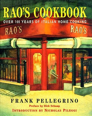 Rao's Cookbook by Frank Pellegrino