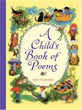 A Childs Book Of Poems By Gyo Fujikawa