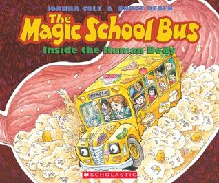 Inside the Human Body (The Magic School Bus, #3)