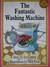 The Fantastic Washing Machine by Joy Cowley