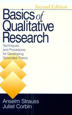 Basics of Qualitative Research: Techniques and Procedures for Developing Grounded Theory