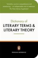 The Penguin Dictionary of Literary Terms and Literary Theory by J.A. Cuddon