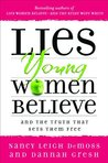 Lies Young Women Believe by Nancy Leigh DeMoss