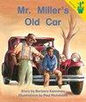 Early Reader: Mr. Miller's Old Car