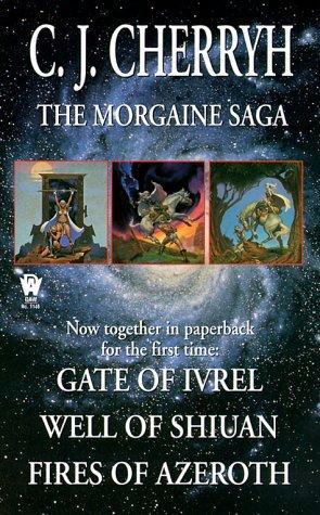 The Morgaine Saga by C.J. Cherryh
